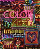Color by Kristin : how to design your own beautiful knits