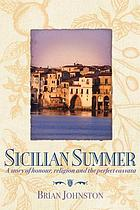 Sicilian summer : a story of honour, religion and the perfect cassata