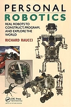 Personal robotics : real robots to construct, program, and explore the world