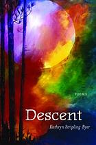 Descent : poems