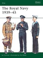 The Royal Navy, 1939-1945
