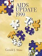 AIDS update, 1999 : an annual overview of acquired immune deficiency syndrome