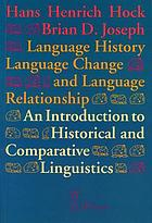 Language history, language change, and language relationship : an introduction to historical and comparative linguistics