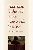 American orchestras in the nineteenth-century