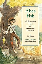 Abe's fish : a boyhood tale of Abraham Lincoln