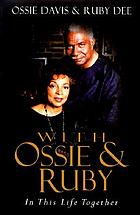 With Ossie and Ruby : in this life together
