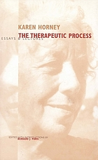 The therapeutic process : essays and lectures