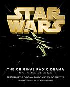 Star wars : the radio drama.