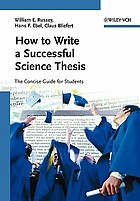 How to write a successful science thesis : the concise guide for students
