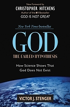 God : the failed hypothesis : how science shows that God does not exist