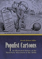 Populist cartoons : an illustrated history of the third-party movement in the 1890s