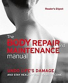 The body repair & maintenance manual.
