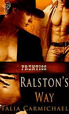 Ralston's way