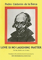Love is no laughing matter : No hay burlas con el amor
