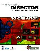 Macromedia director game development from concept to creation
