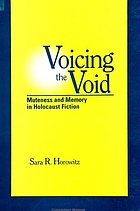 Voicing the void : muteness and memory in Holocaust fiction