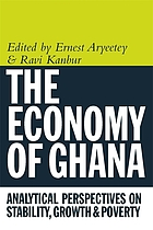 The economy of Ghana : analytical perspectives on stability, growth & poverty