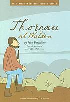 Thoreau at Walden : the Center For Cartoon Studies Presents