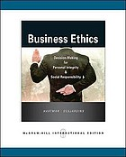 Business ethics : decision-making for personal integrity and social responsibility