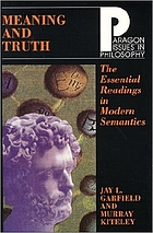 Meaning and truth : essential readings in modern semantics