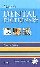 Mosby's dental dictionary.