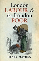 London labour and the London poor : a selected edition