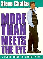 More than meets the eye : a plain guide to Christianity