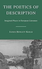 The poetics of description : imagined places in European literature