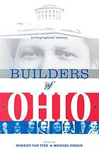 Builders of Ohio : a biographical history