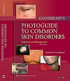 Goodheart's photoguide of common skin disorders