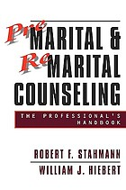 Premarital and remarital counseling : the professional's handbook