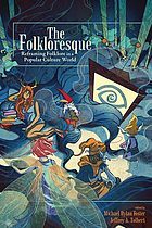 The folkloresque : reframing folklore in a popular culture world