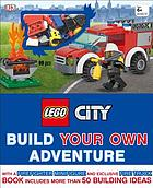 Lego city : build your own adventure