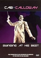 Cab Calloway : swinging at his best.