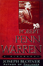 Robert Penn Warren : a biography