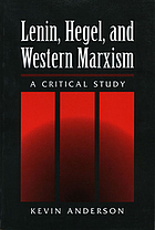 Lenin, Hegel, and Western Marxism : a critical study