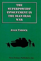 The superpowers' involvement in the Iran-Iraq War