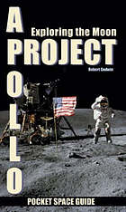 Project Apollo : exploring the Moon