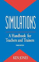 Simulations : a handbook for teachers and trainers