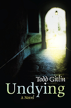 Undying : a novel
