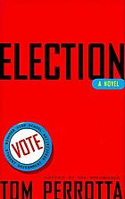 Election : a novel