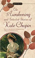 The awakening, and selected stories of Kate Chopin