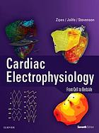 Cardiac electrophysiology : from cell to bedside