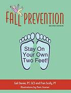 Fall prevention : stay on your own two feet!