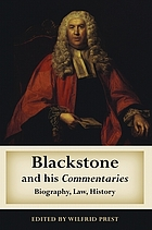 Blackstone and his commentaries : biography, law, history