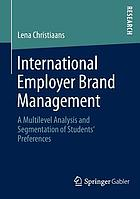 International employer brand management : a multilevel analysis and segmentation of students' preferences