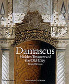 Damascus : hidden treasures of the old city