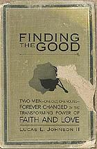 Finding the good