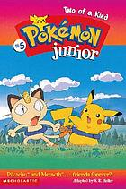 Pokémon junior. Two of a kind