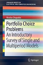 Portfolio choice problems : an introductory survey of single and multiperiod models